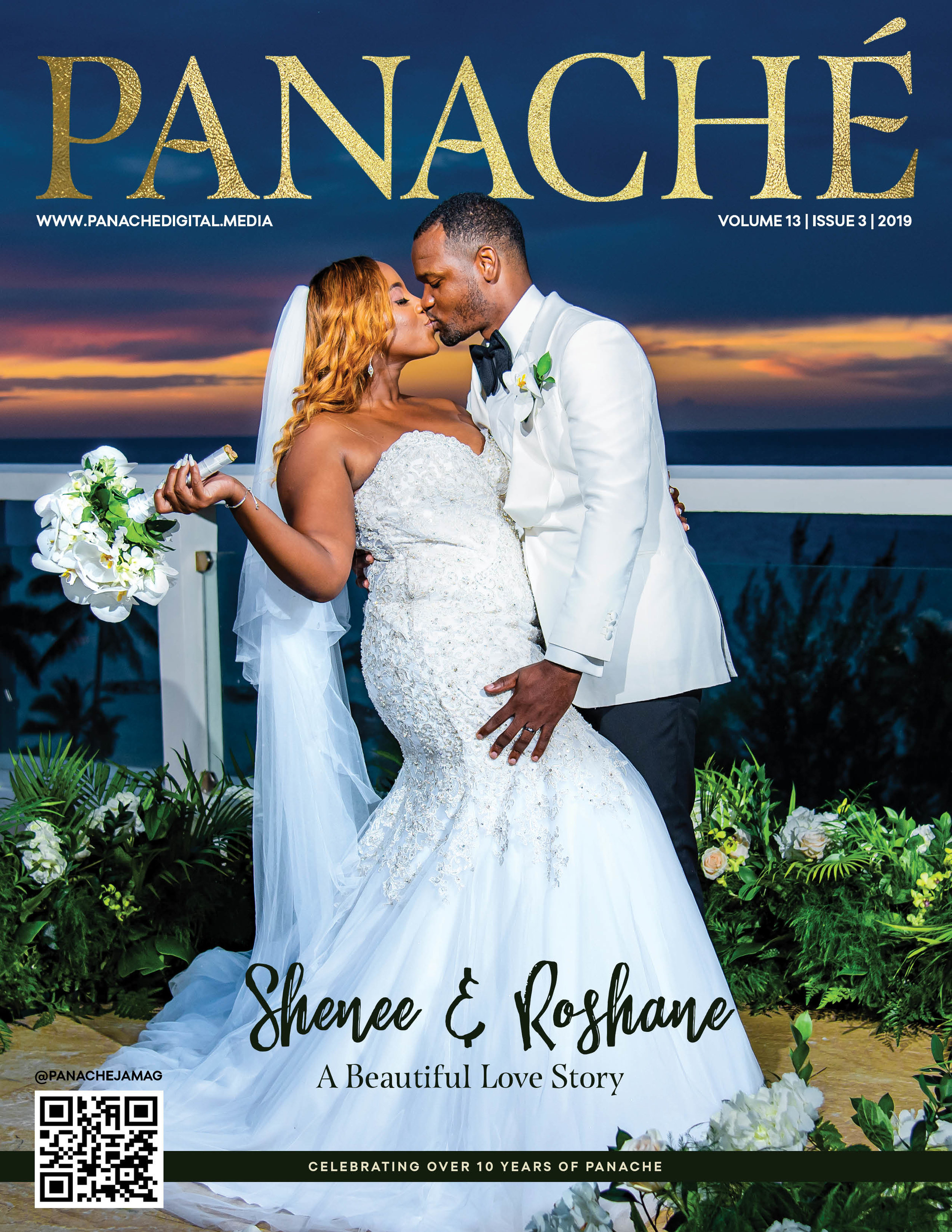 PANACHE Issue 3 2019 - Young love birds, Shenee & Roshane Anderson, share their beautiful love story with PANACHE. Enjoy our review of Reggae Sumfest 2019 by Fonnique Richardson and delight in the roots, rock, reggae themed collection by Jamaican fashion designer, Sabrina Reynolds.