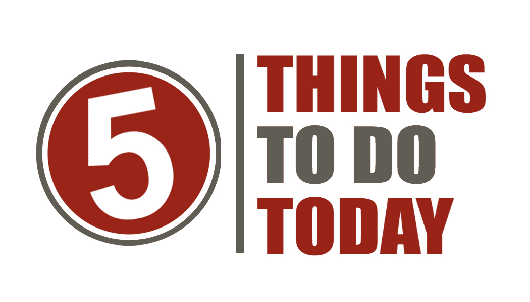 5 Things to do Today.jpg