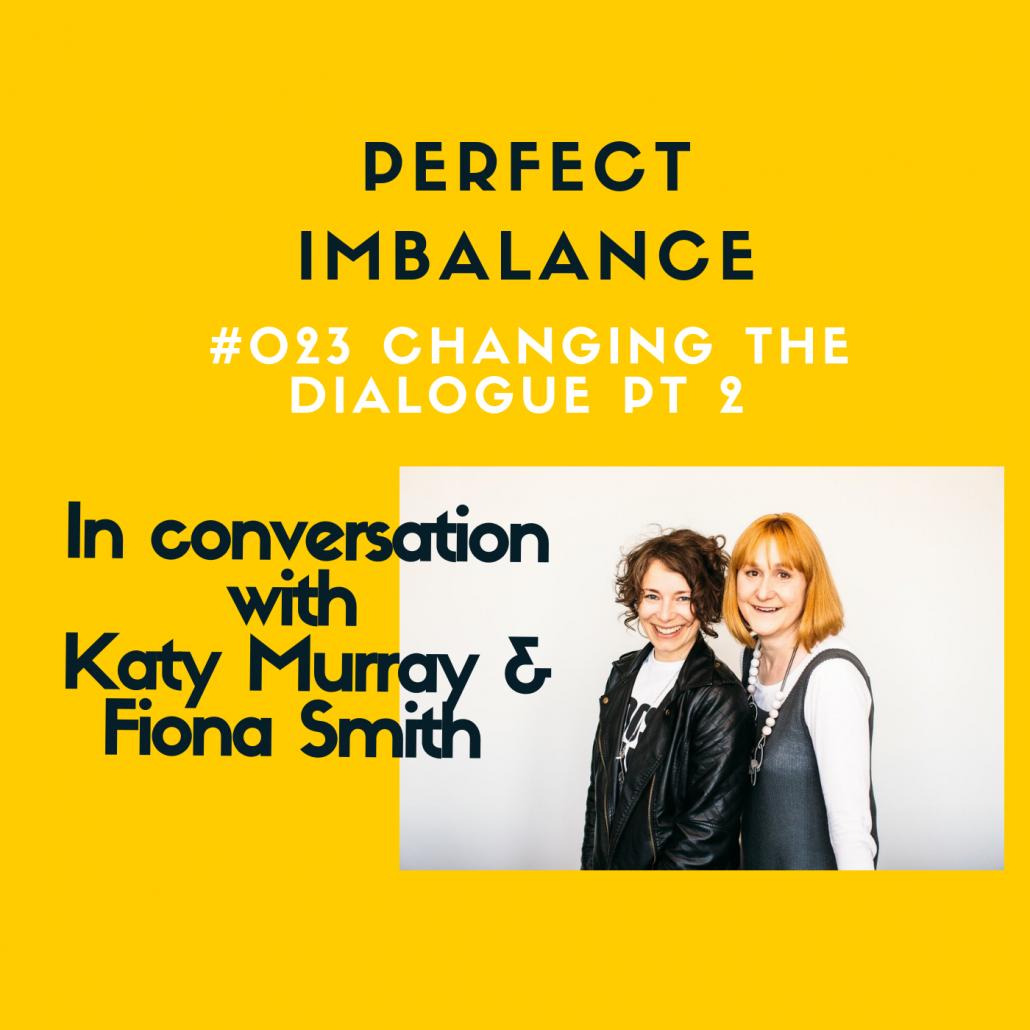 Perfect Imbalance - Changing the dialogue Part 2