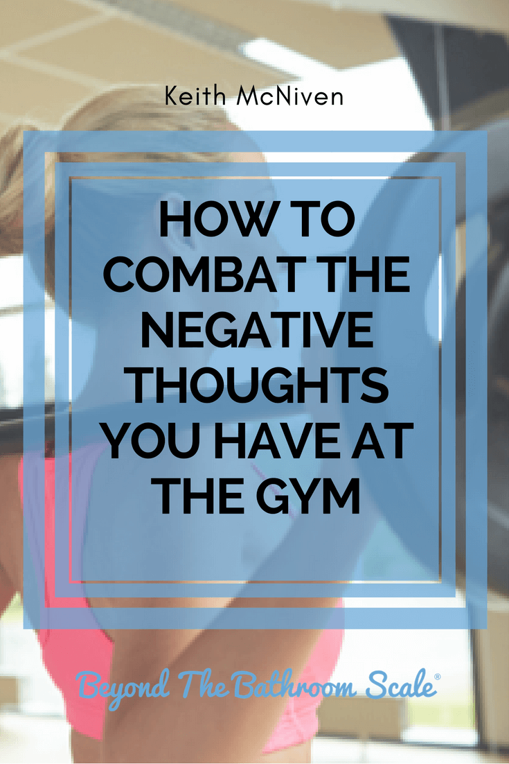 negative thoughts fears at the gym