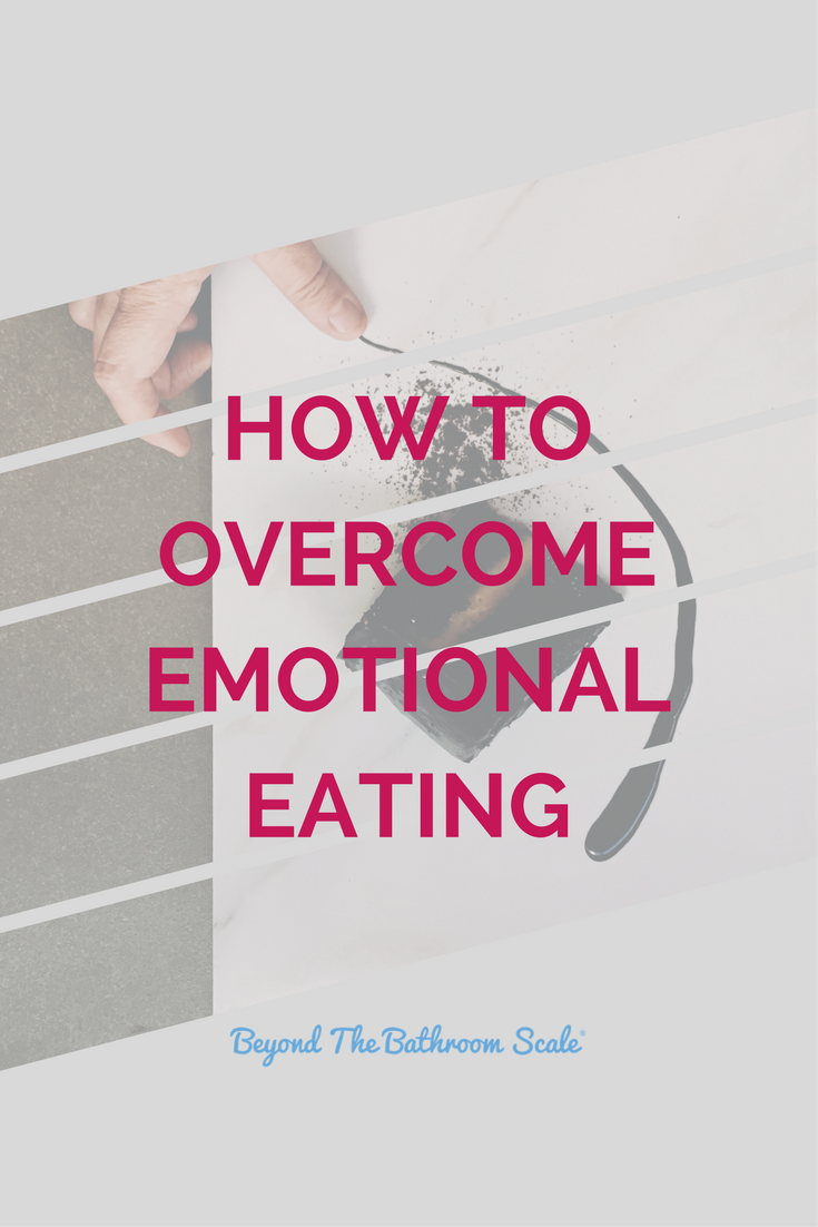 How To Overcome Emotional Eating Beyond The Bathroom Scale