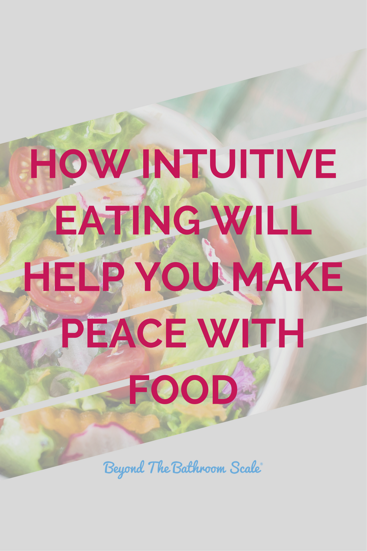 How intuitive eating will help you make peace with food