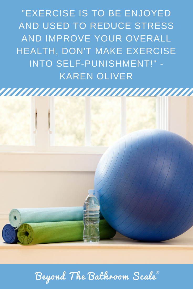 dont make exercise into self punishment