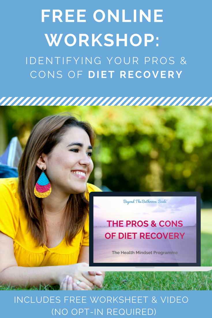Free workshop: identifying the pros and cons of diet recovery