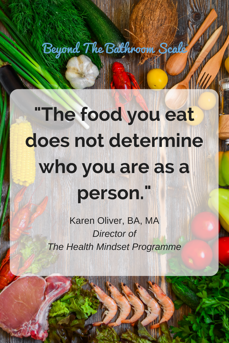 The food you eat does not determine who you are as a person. (1).png