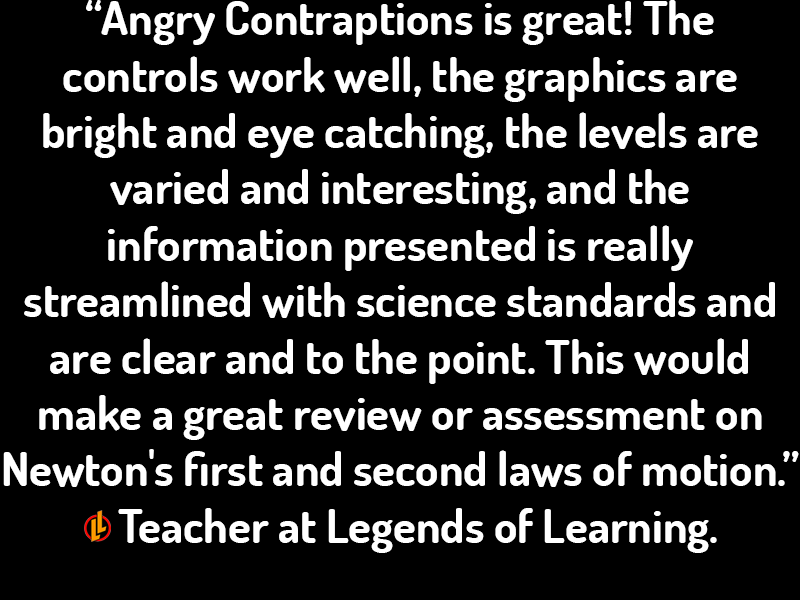 Angry Contraptions Testimonial