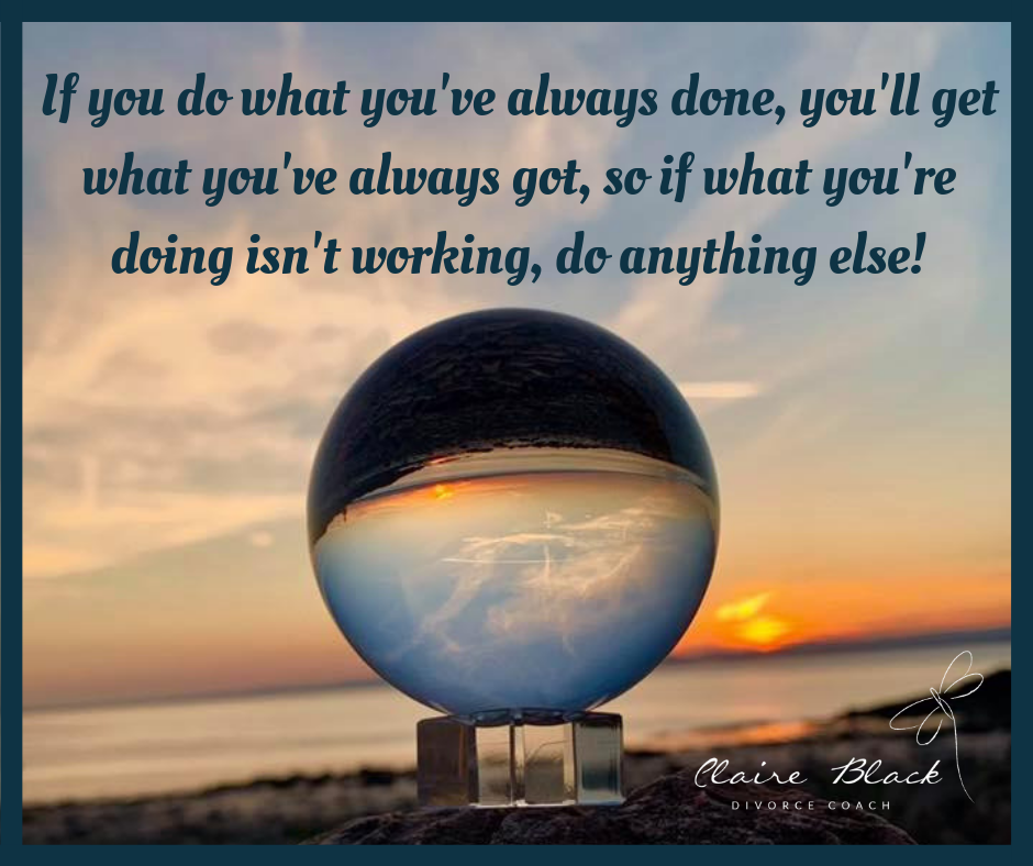 if you do what you've always done....png