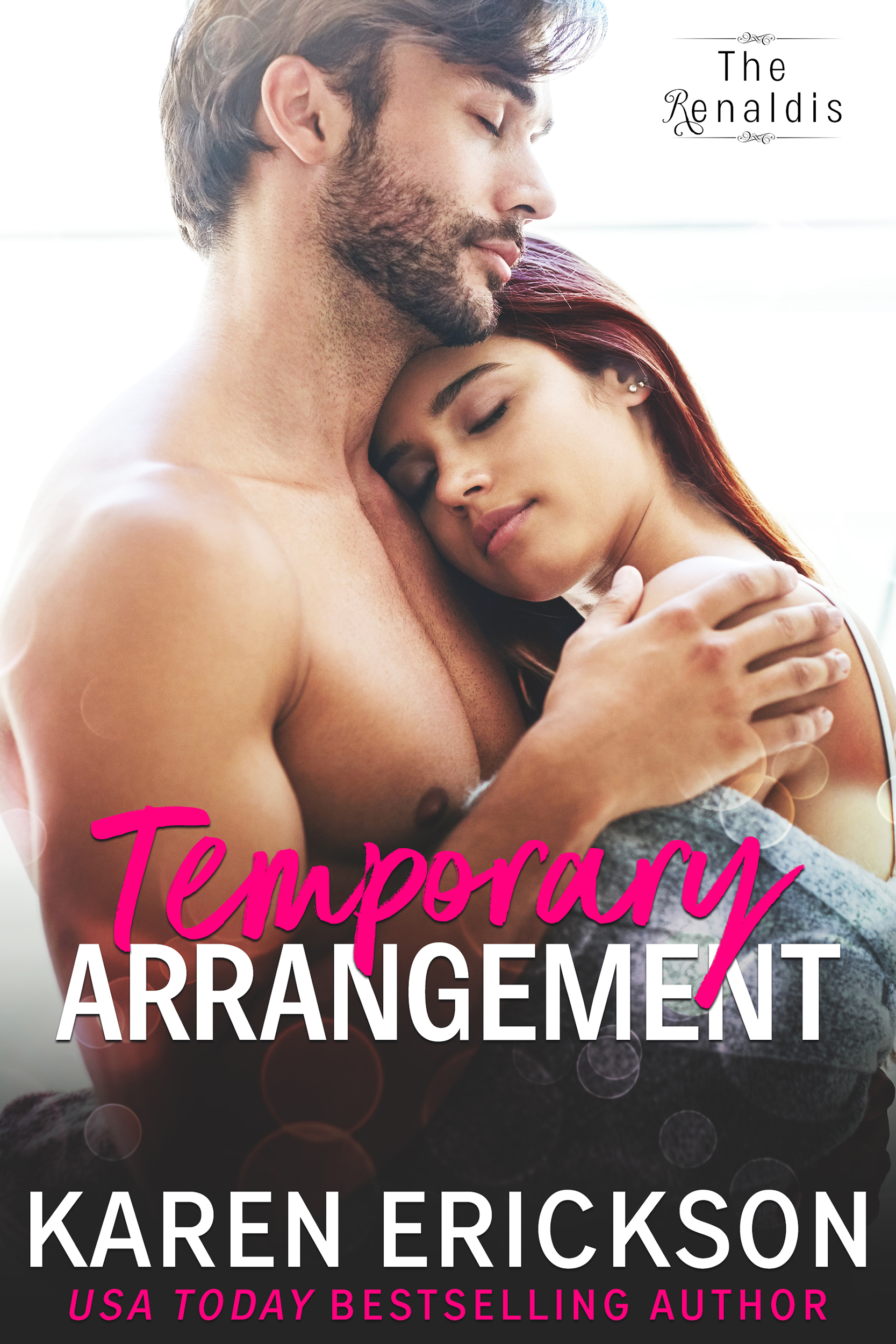 Temporary Arrangement - The Renaldis, Book 0.5Amazon •B&N •iBooks •Kobo • GooglePlayPrequel to TEMPTED BY HER BOSSLook, but don't touch…Matteo Renaldi may have lost his wife, but he takes care of his son.That's why he fired the nanny. And the one before that. No one is good enough.Until Paige Stewart arrives like a miracle, winning first his mother and then little Matty over. And Matteo can't deny he's quite taken with her as well.He can't stop looking at the sweet and sexy new hire, but every time he does he reminds himself all over again why he can't have her.She's the nanny.It's foolish.He signs her paychecks.It's forbidden.She's too young.It's inevitable.Amazon •B&N •iBooks •Kobo • GooglePlay