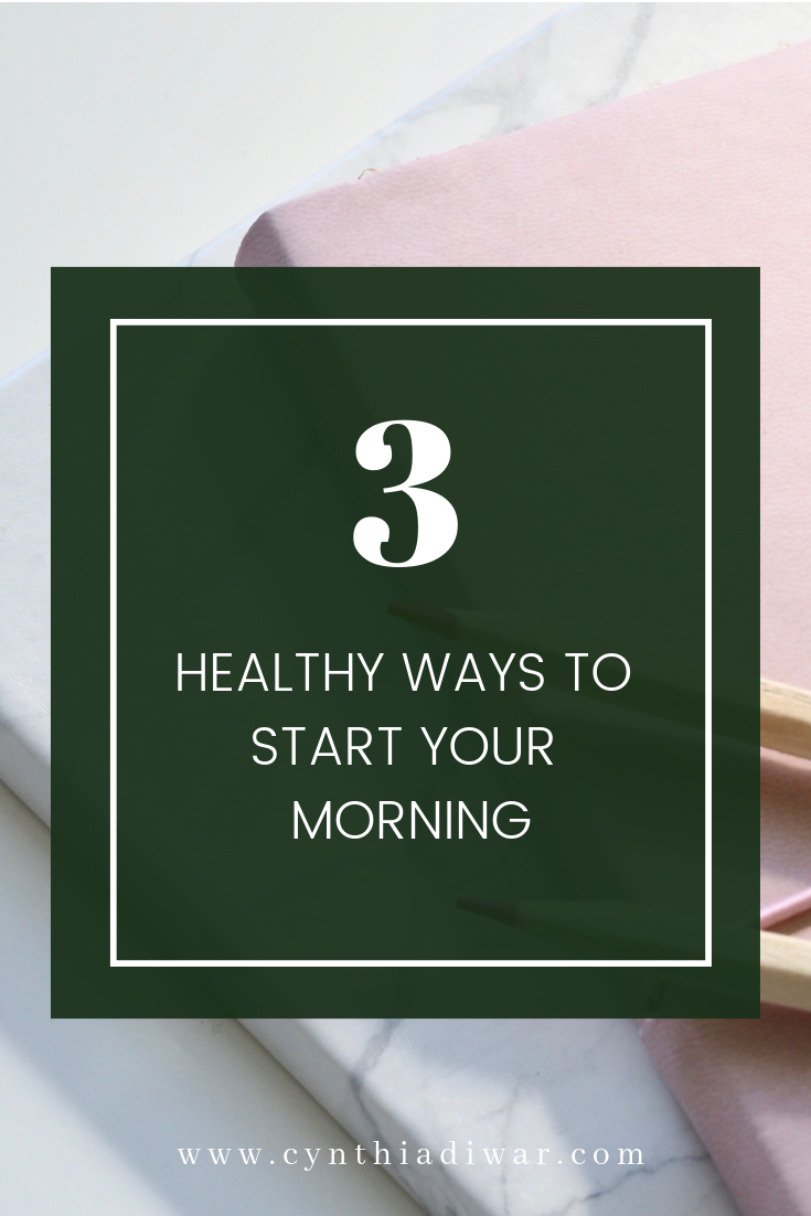 Three Healthy Ways to Start Your Morning