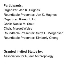 """AAA/CASCA Annual Meeting Roundtable, """"Toward a Critical Queer and Trans Economic Anthropology""""."""