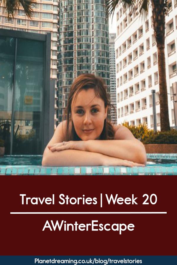 Travel Stories Week 20