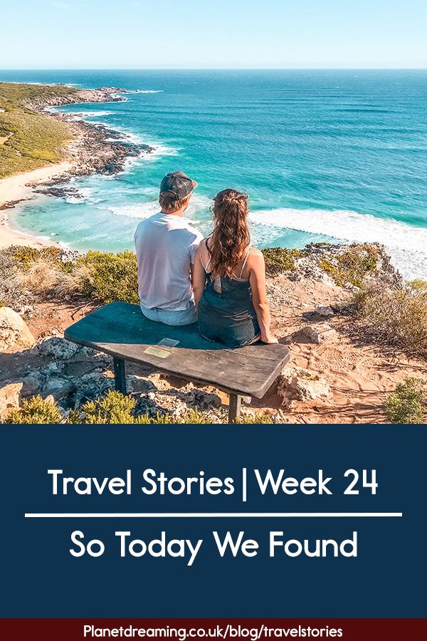 Travel Stories Week 24