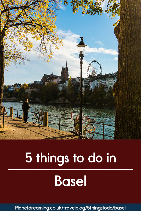 5 things to do in Basel