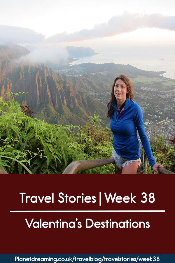 Travel Stories Week 38