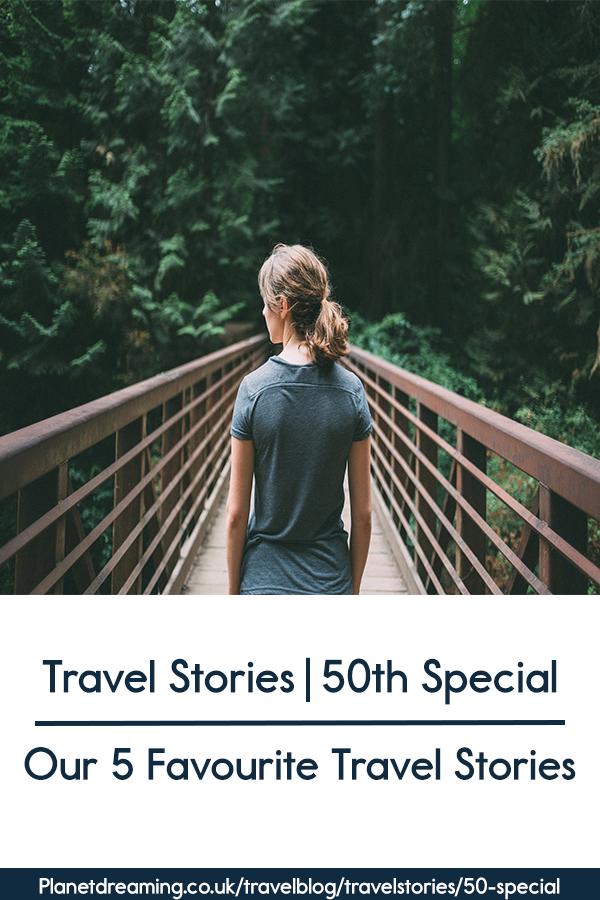 Our 5 Favourite Travel Stories