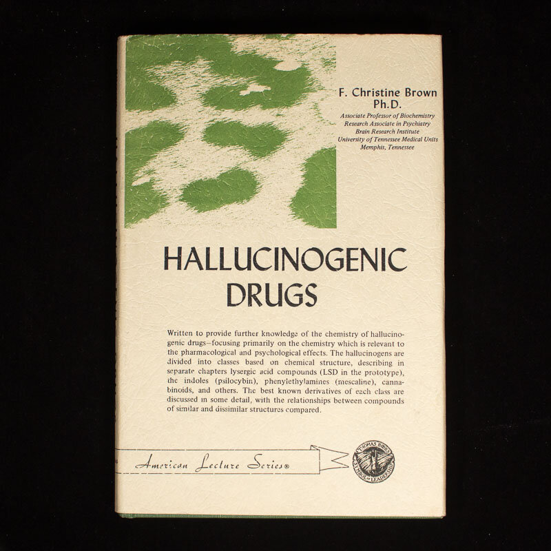 Hallucinogenic Drugs,   Christine F. Brown