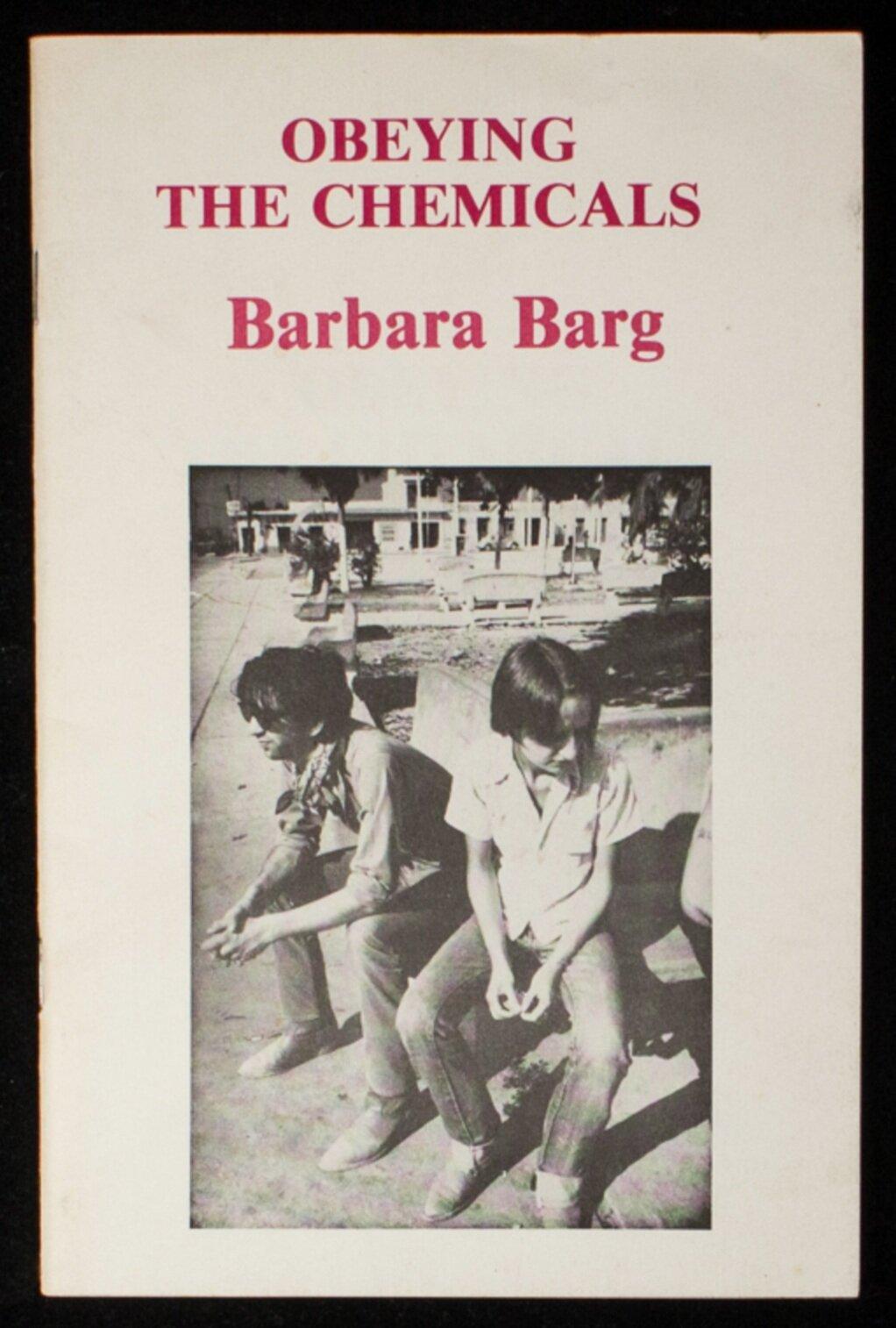 Obeying The Chemicals, Barbara Barg; Nan Goldin