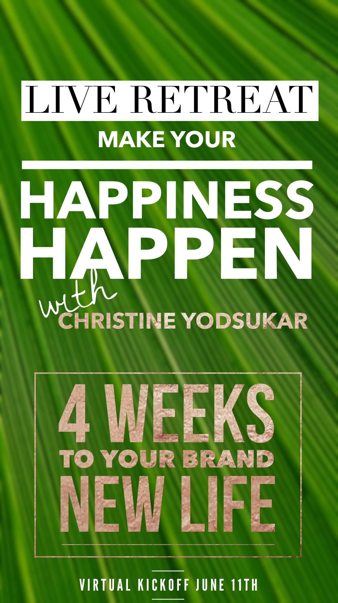 make-happiness-happen-christine-yodsukar-june-2018