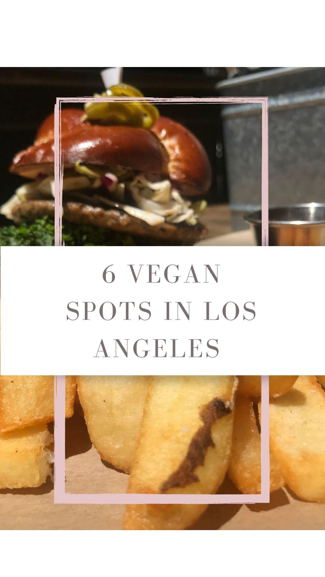 Vegan place, Vegan spots in los Angeles, vegan restaurants in Los Angeles, vegan eats, foodie, vegan food, college vegan