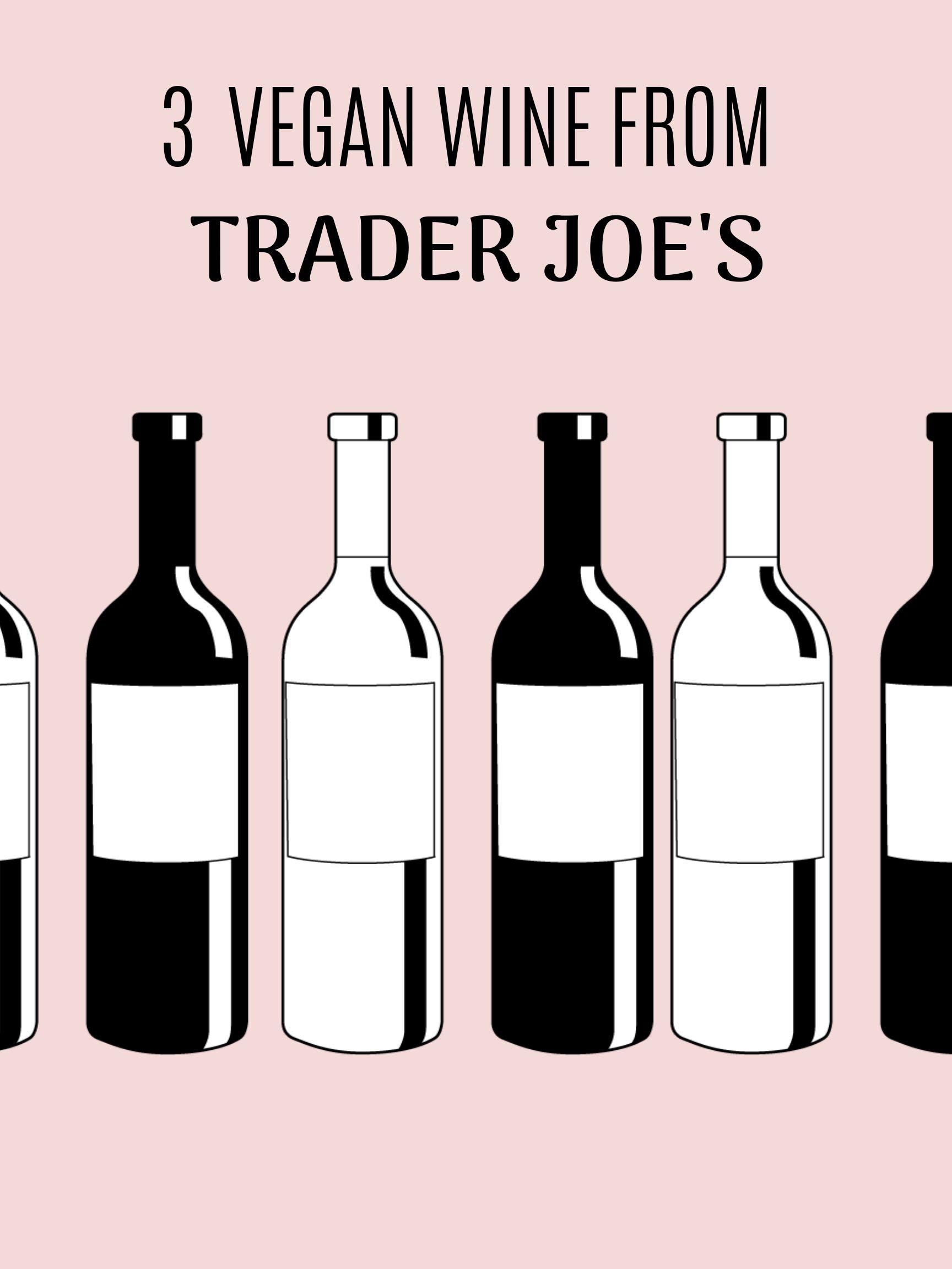 Vegan wine from Trader Joes, Vegan Wine, Trader Joes.jpg