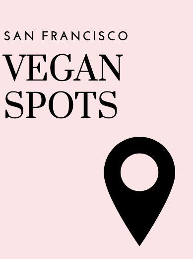 vegan spots/ restaurants  in san francisco, san francisco vegan, vegan food, bay area vegan spots, bay area vegan, college vegan,