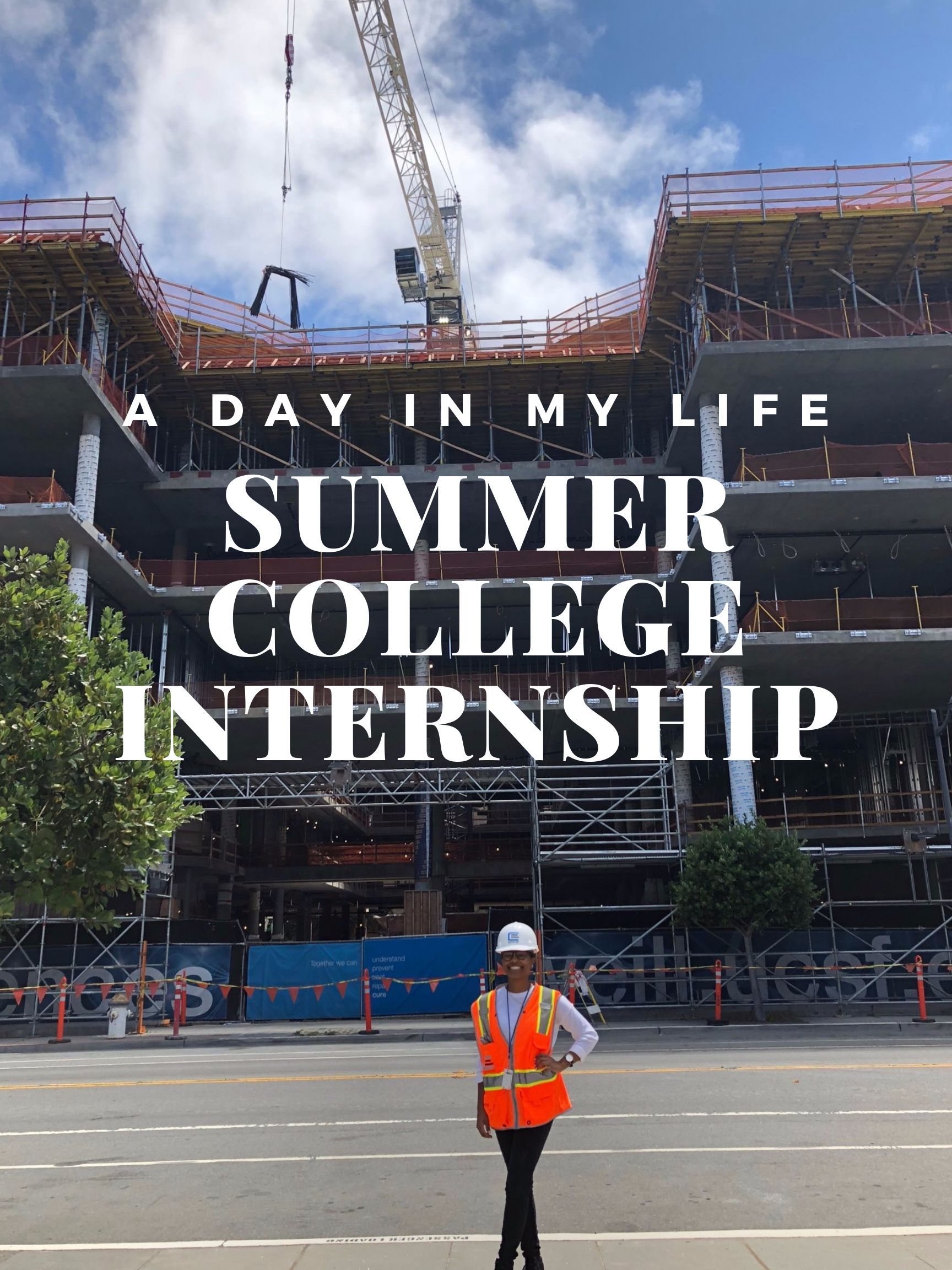 Summer internship, College internship, day in the life, college, college student, internship, construction management