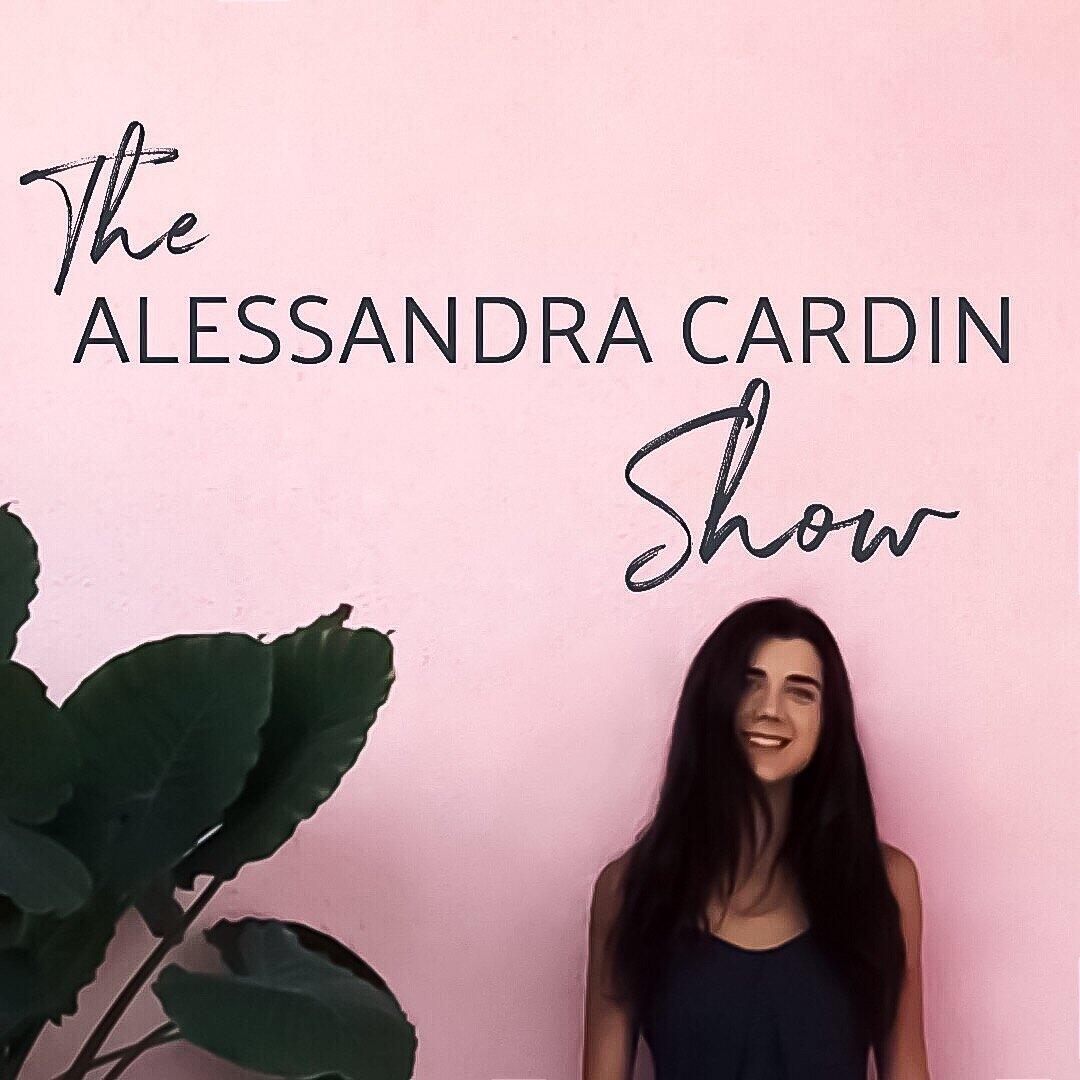 The Alessandra Cardin Show.JPEG