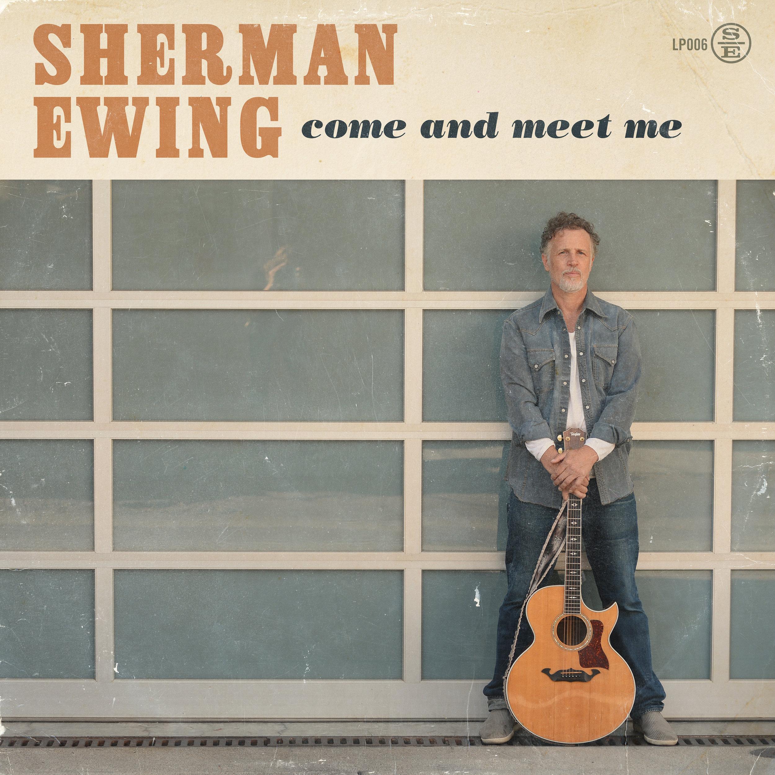 ShermanEwing-ComeandMeetMe_cover.jpg