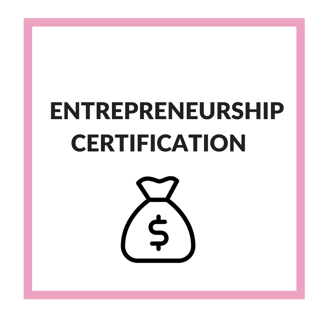 The Entrepreneurship Certification program is designed to help provide women entrepreneurs with practical business education, business advice, as well as networking. If you're hoping to become the a boss someday, here is your opportunity!