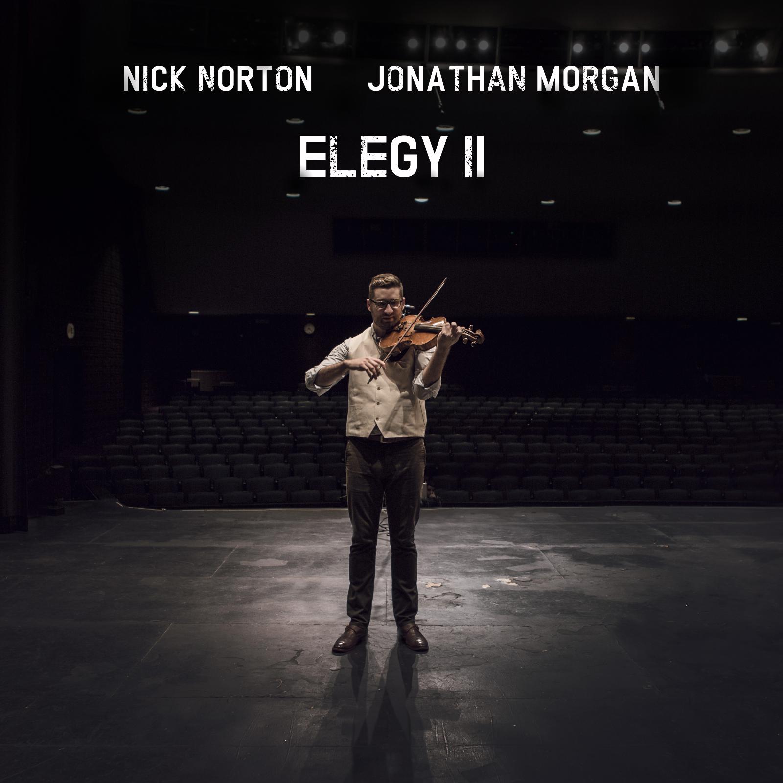 Elegy II by Nick Norton & Jonathan Morgan