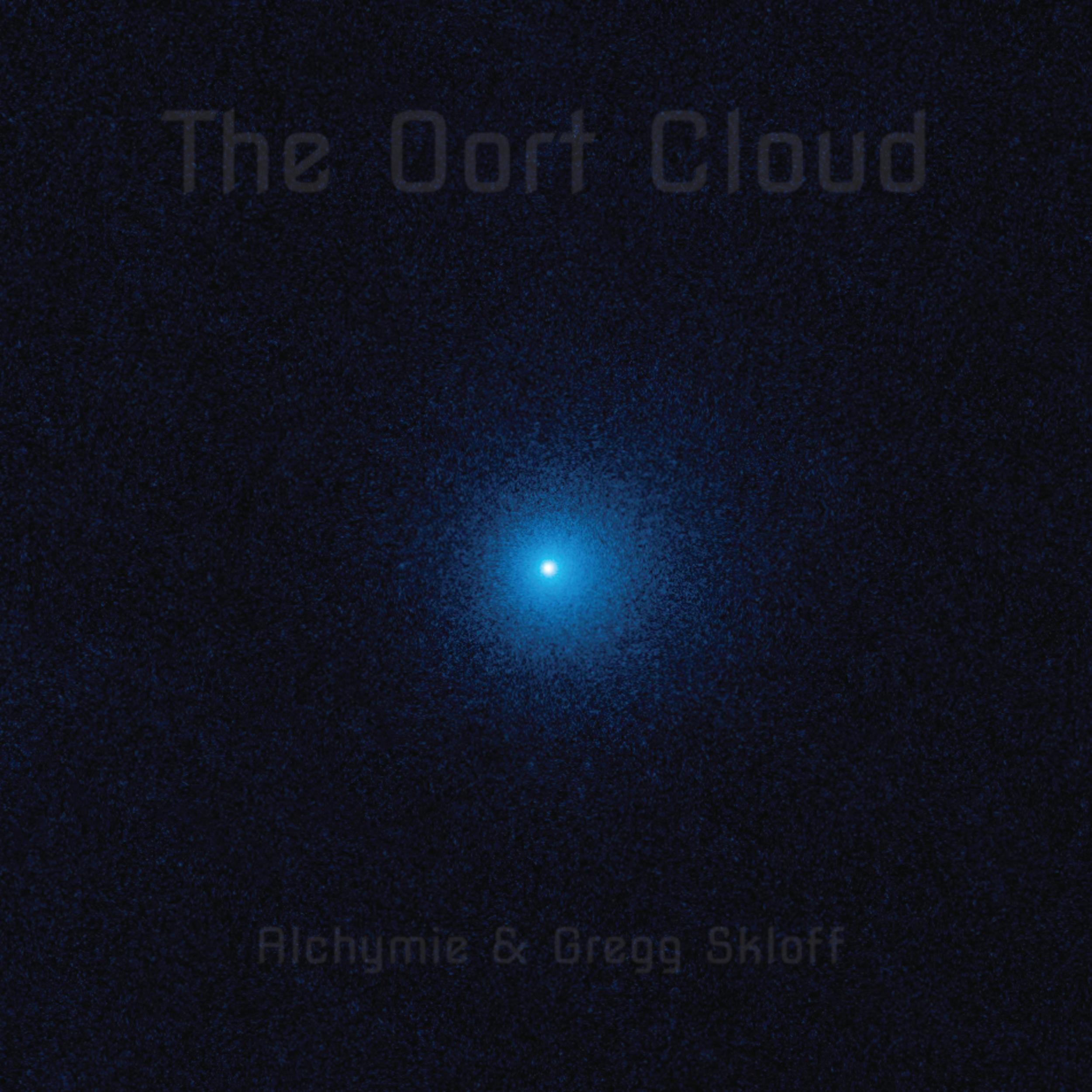 The Oort Cloud by Alchymie & Gregg Skloff