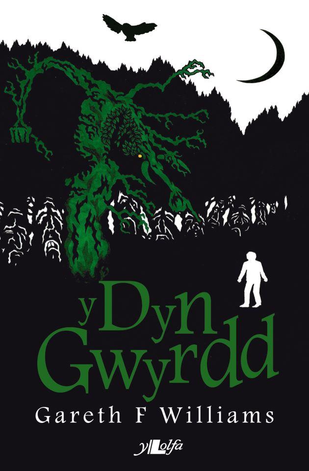 Y Dyn Gwyrdd  (2012) Gareth F Williams  Y Lolfa