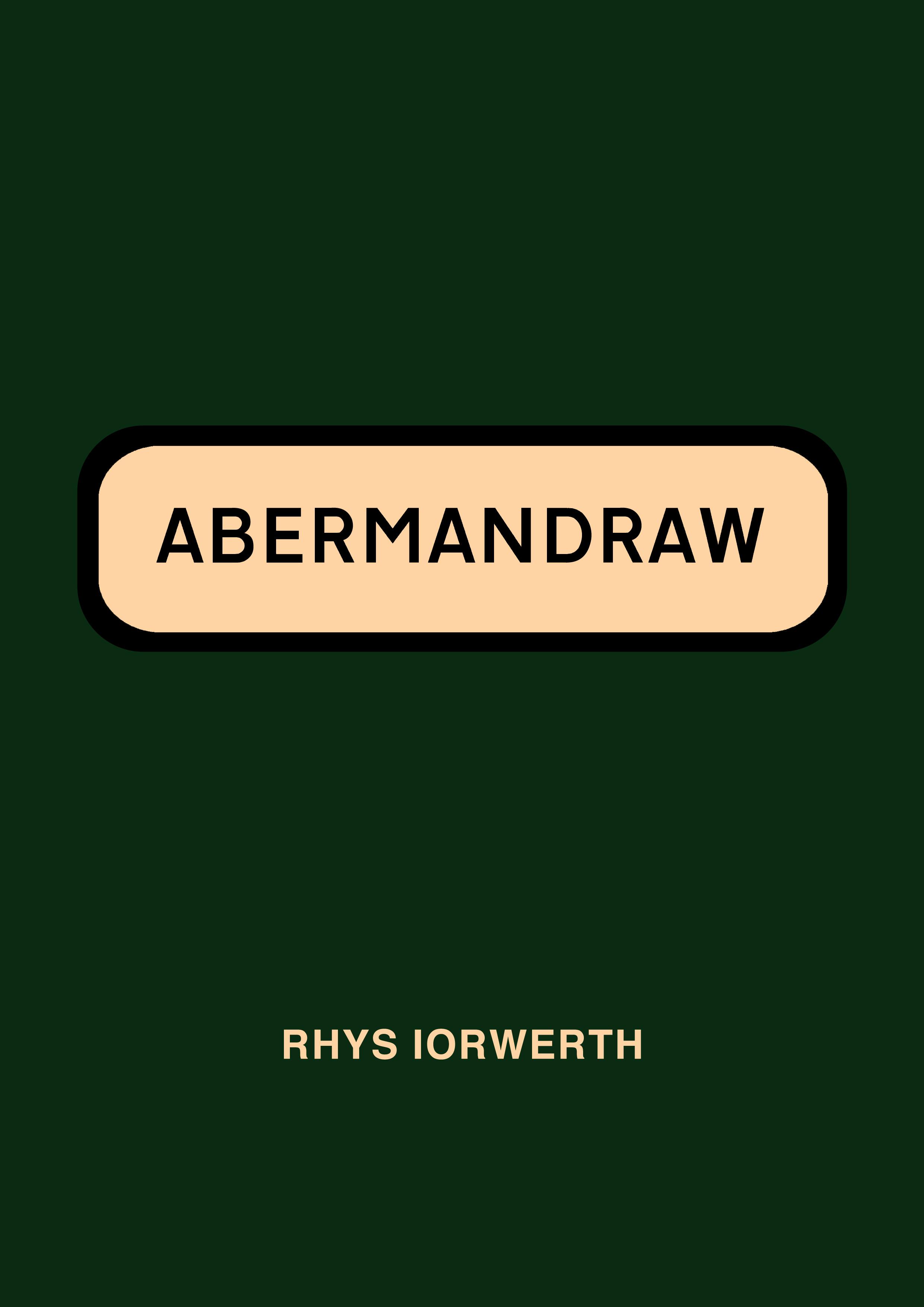 Abermandraw (2016)  Rhys Iorwerth  Gomer