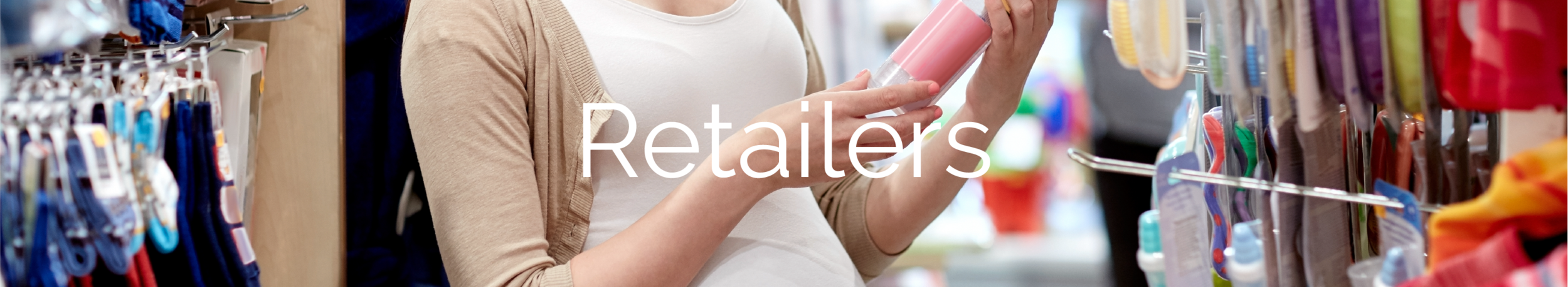 Getting Ready for Baby – For Retailers