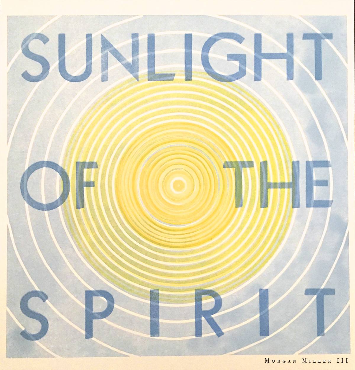 """Sunlight of the Spirit - 2018Edition of 512""""x 12"""" Linoleum block print with multiple blocks and letterpress. Also available unframed.( 2 prints available for sale )$150"""
