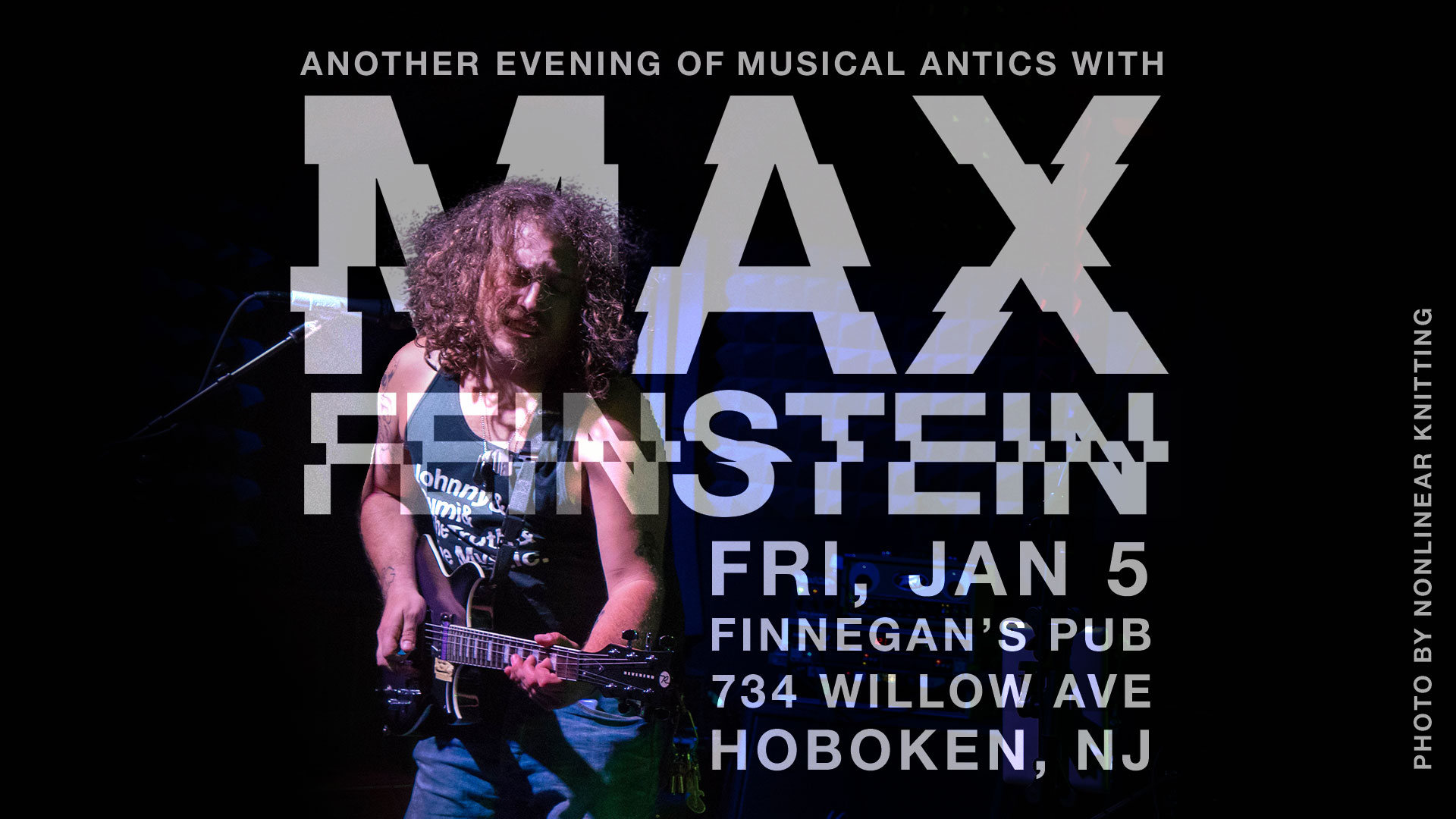 See Max live at Finnegan's Irish Pub on Friday, January 5, 2018.