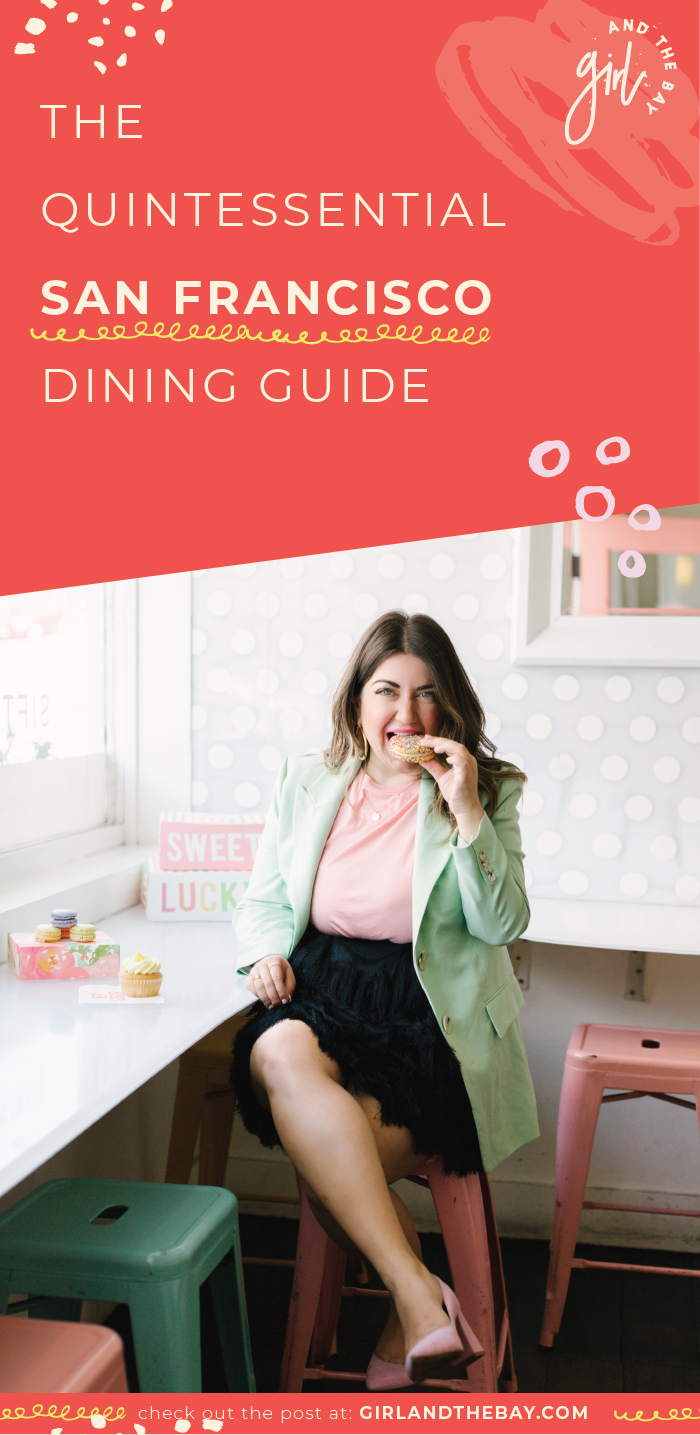 the quintissential san francisco dining guide