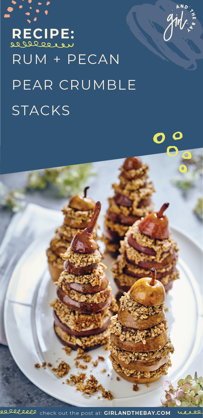 Recipe: Rum + Pecan Pear Crumble Stacks