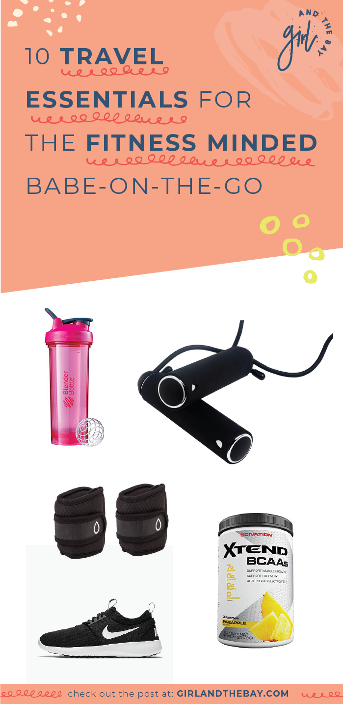 10 travel essentials for the fitness minded babe-on-the-go
