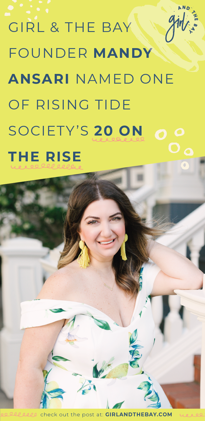 Girl & The Bay Founder Mandy Ansari is Named One of the 20 On The Rise