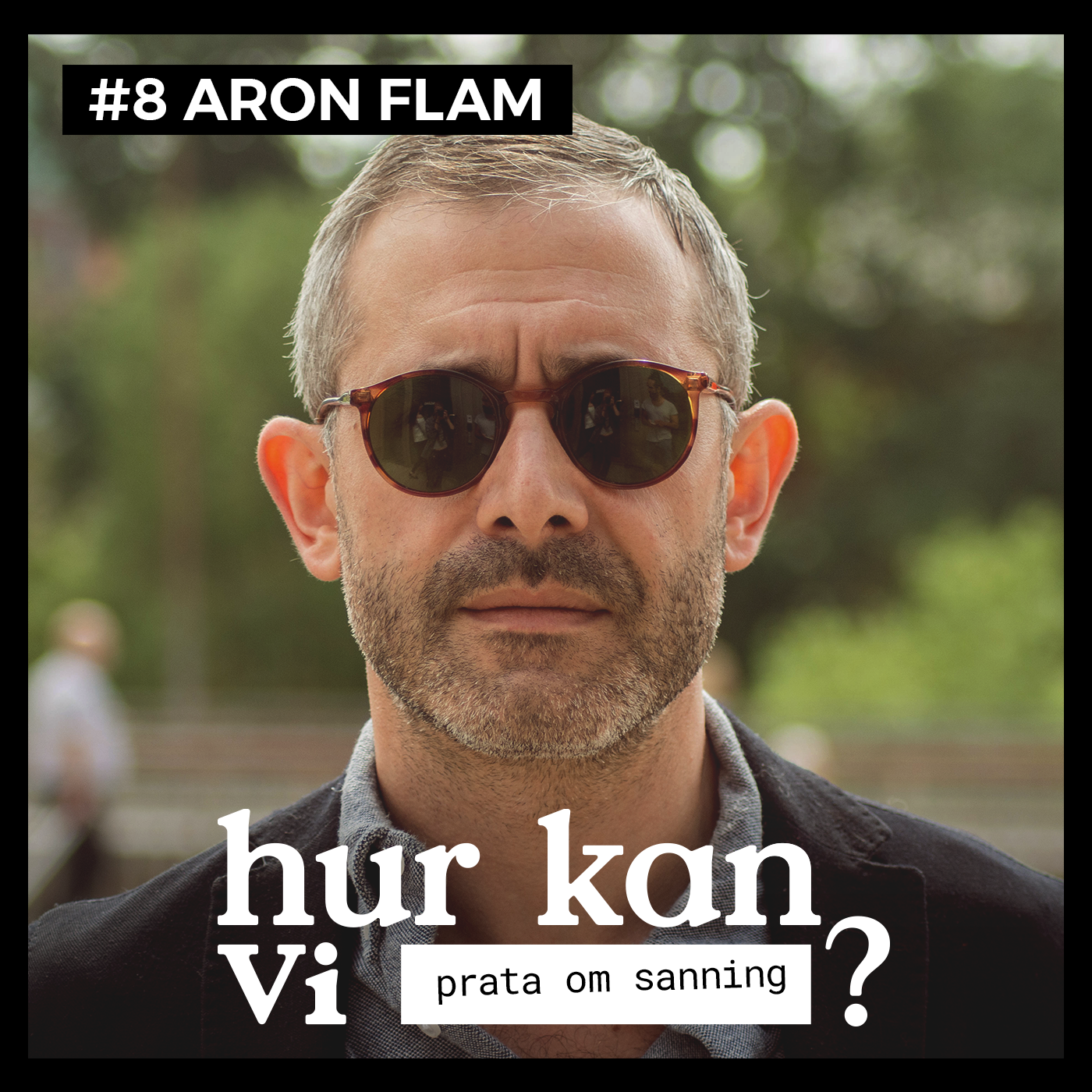 Hur Kan vi prata om sanning Aron Flam Navid Modiri.png