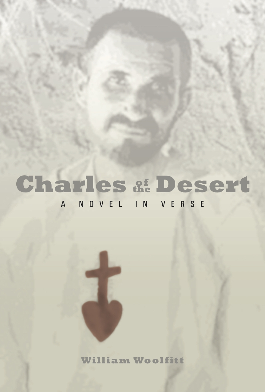 Charles of the Desert (Poetry, Paraclete Press, 2016)