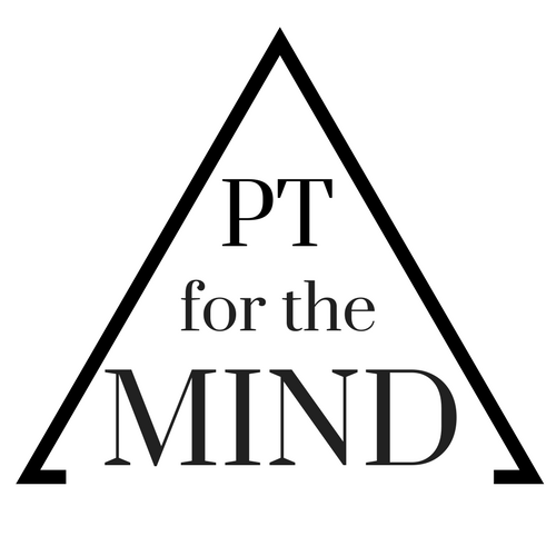 Copy of Copy of PT for the Mind