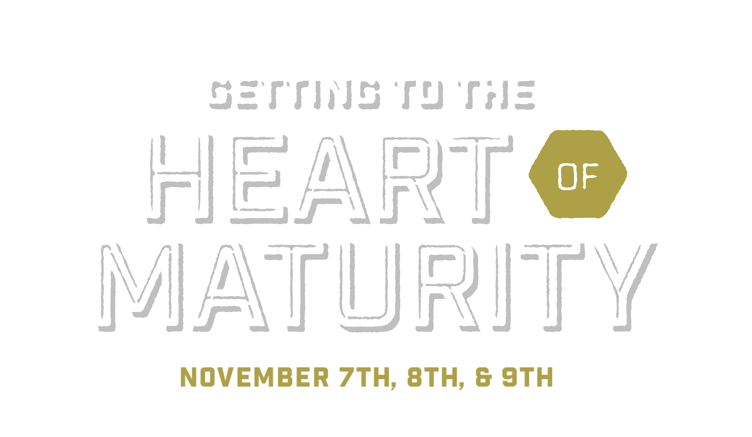 Getting to the Heart of Maturity