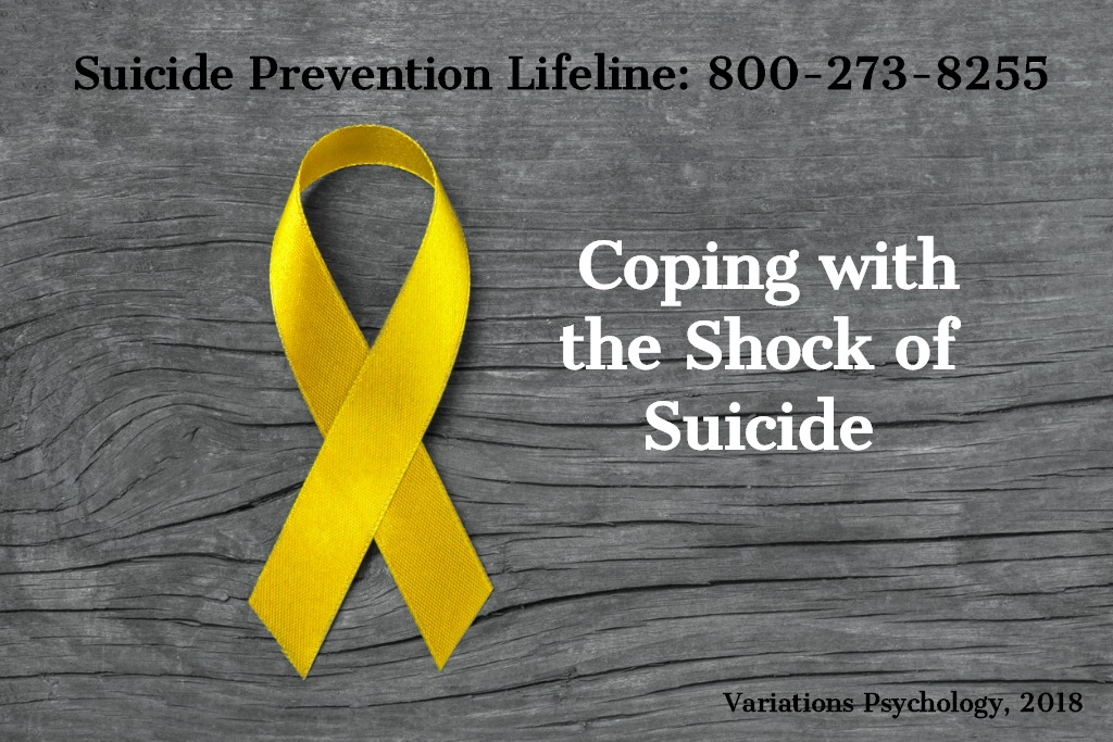 Coping With the Shock of Suicide _ Variations Psychology_ Dr. Shinn.jpg