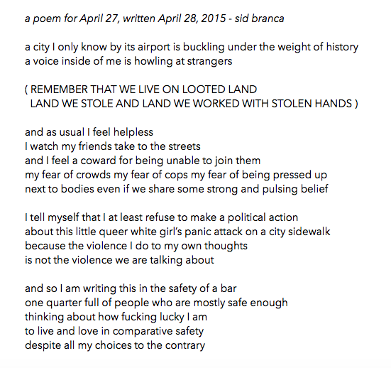 manymistypes :     April 27, 2015 -  sidbranca  /  thisbedisaship      on how there's a time and a place for making things about my feelings, and how often I suspect that a poem is one and a protest is not.