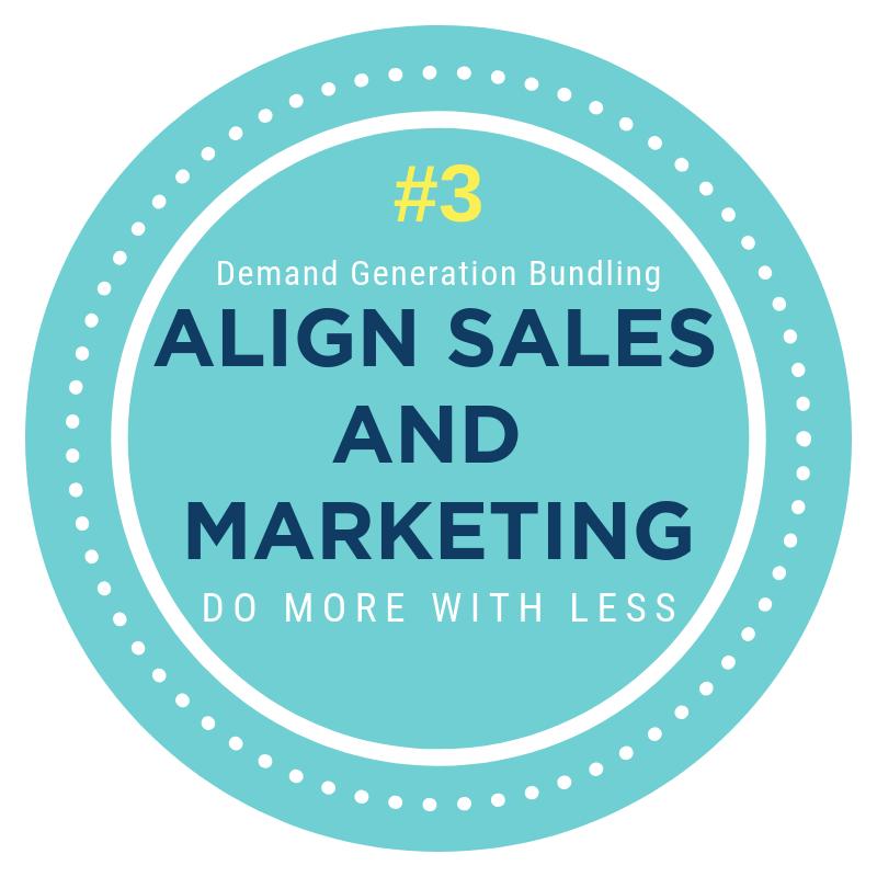 Demand Generation Bundling sales and marketing alignment