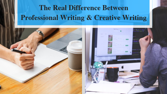 The Real Difference Between Professional Writing & Creative Writing.png