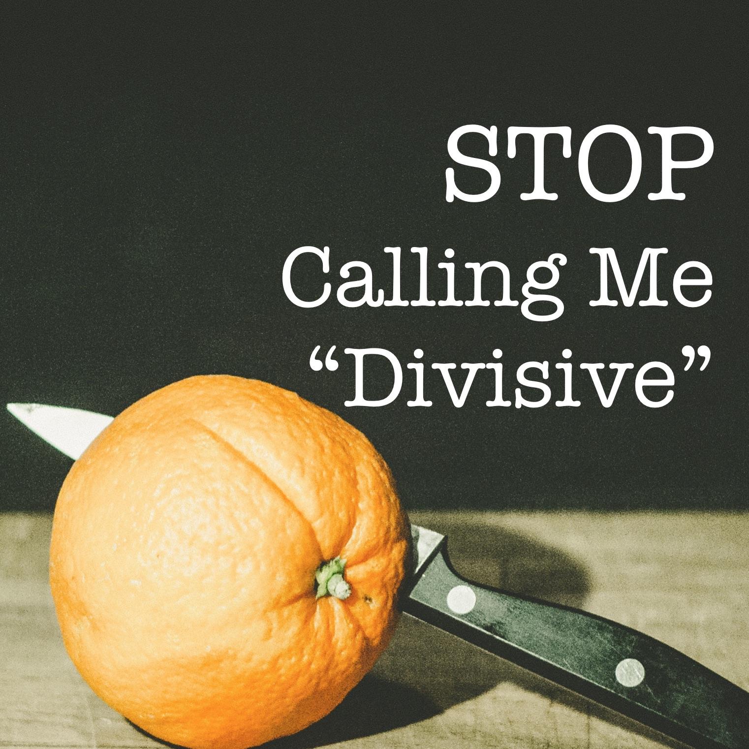 stop calling progressive christians divisive