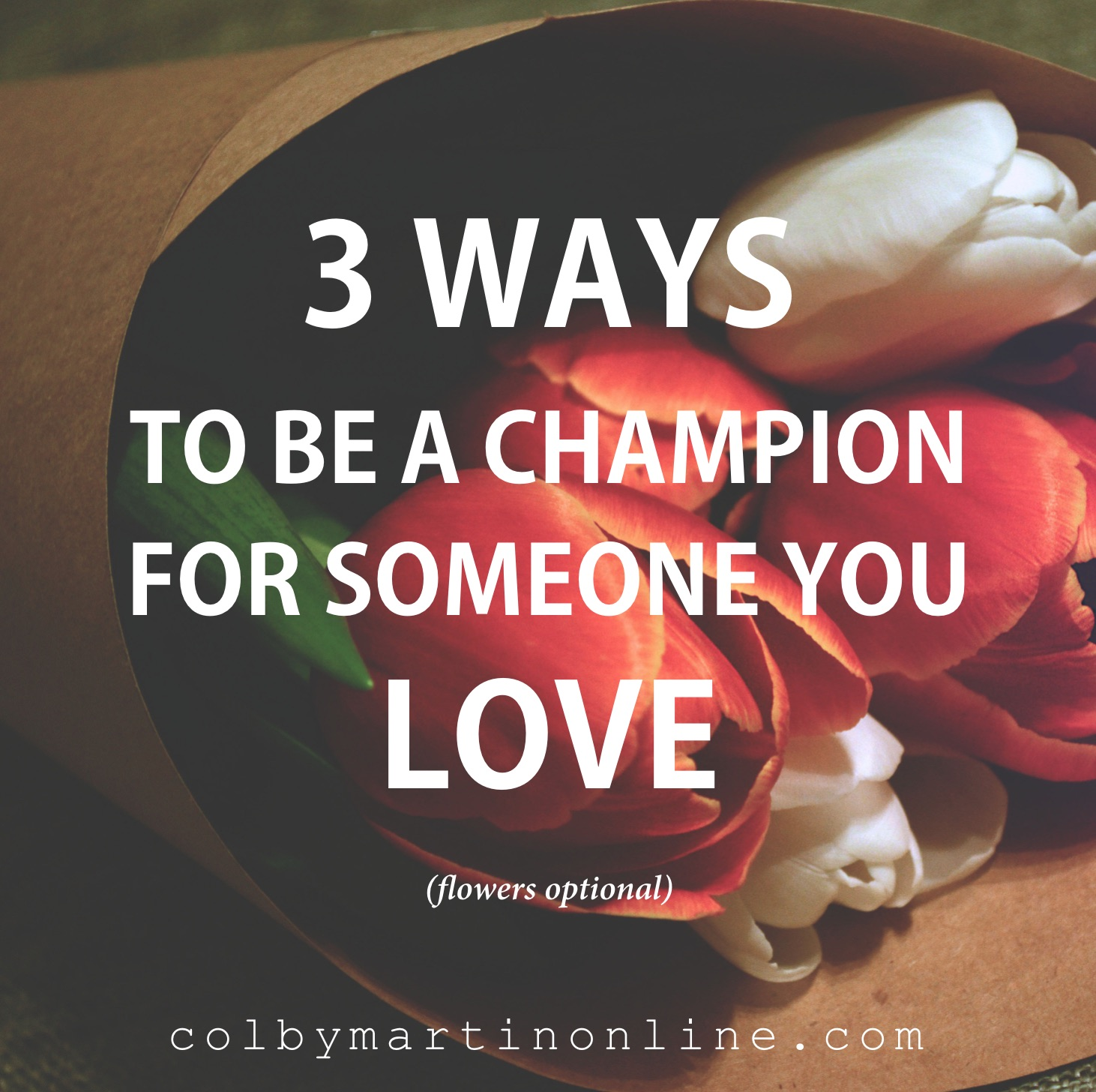 champion your loved one relationships connection wholeness